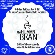 "Human Bean presents, ""Coffee for the Kids"" at any Eugene/Springfield Human Bean location, Friday, April 5th"