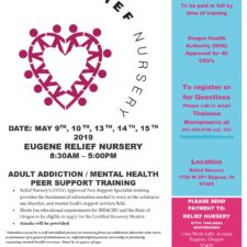 Eugene Relief Nursery Adult Addiction and Mental Health Peer Support Training Dates 2019