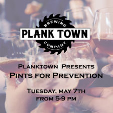 Plank Town Brewing Presents Pints for Prevention