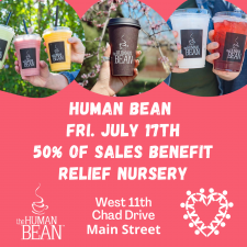 Stop By Human Bean on Friday, July 17th, and 50% of Your Purchase Will Benefit Relief Nursery